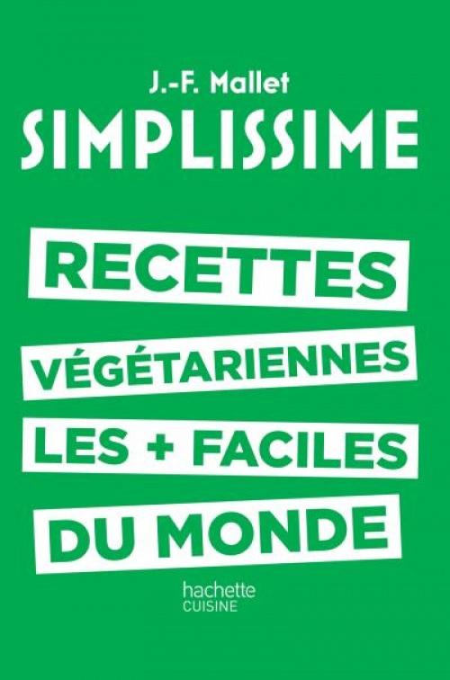 Simplissime - Les recettes végétariennes les plus faciles du monde