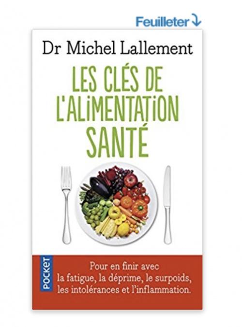 Les Clés de l'alimentation santé - Michel Lallement
