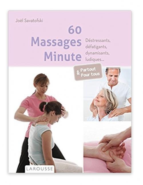 60 Massages Minute - Joël Savatofski