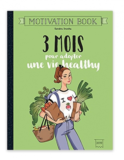 3 Mois pour adopter une vie healthy - Sandra Insoha