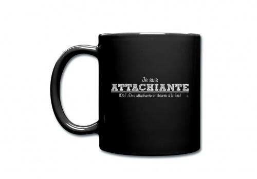 Spreadshirt - Mug Je suis Attachiante