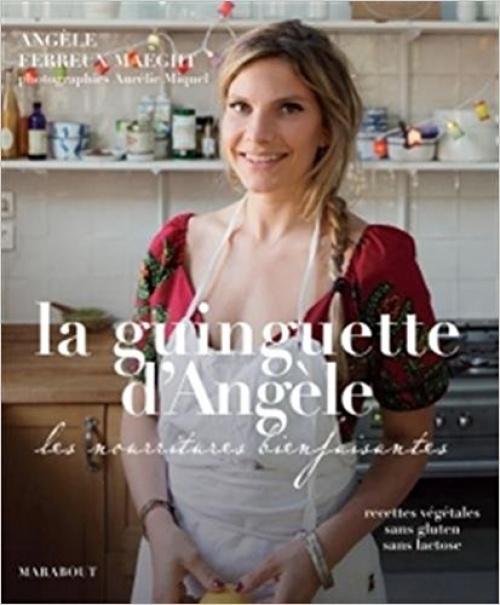 La Guinguette d'Angèle - Livre de cuisine