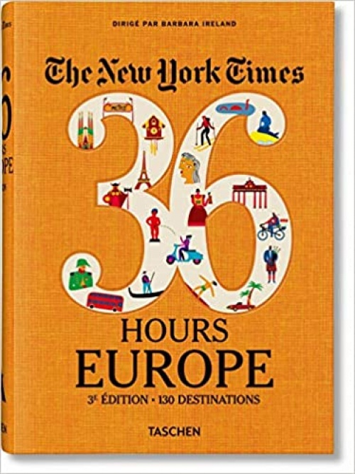 The New York Times - 36 Hours : Europe