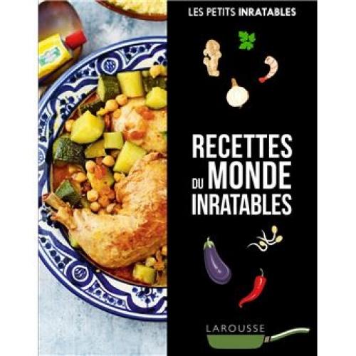 Livre de cuisine - Les Recettes du monde Inratables