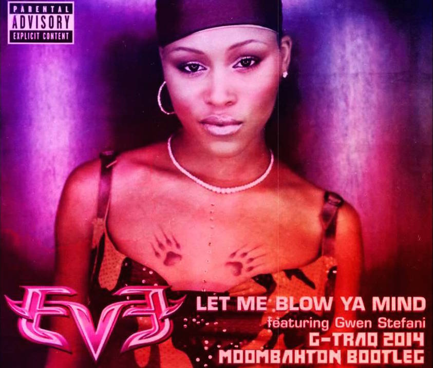 eve - let me blow your mind