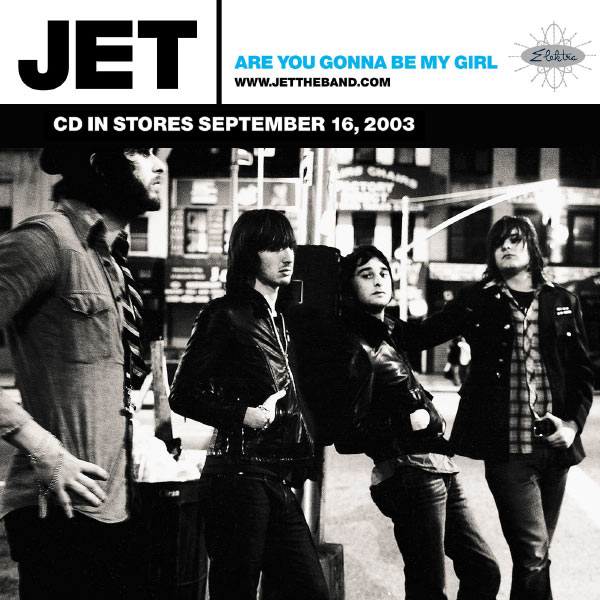 are you gonna be my gill - JET