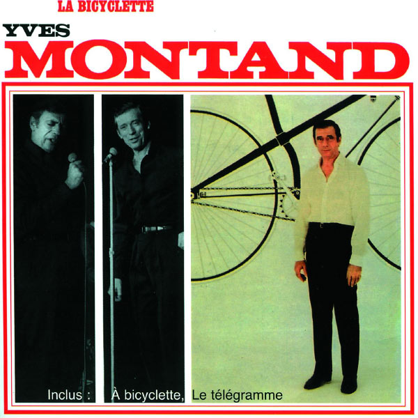 La biclyclette Yves Montand