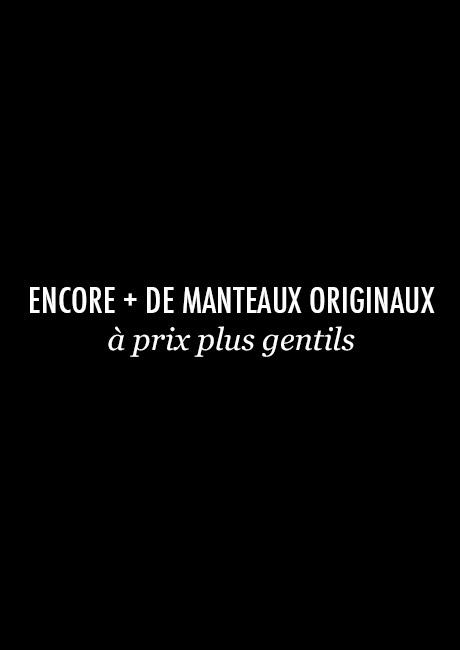 ENCORE + DE MANTEAUX ORIGINAUX