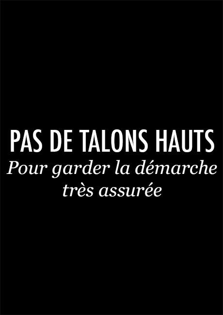 PAS DE TALONS HAUTS